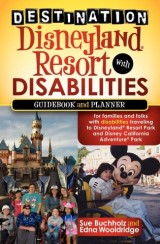 Destination Disneyland Resort with Disabilities