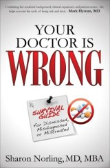 Your Doctor Is Wrong