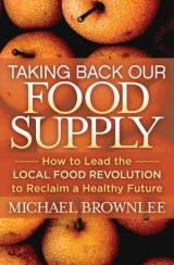 Taking Back Our Food Supply