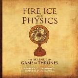 Fire, Ice, and Physics