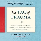 The Tao of Trauma