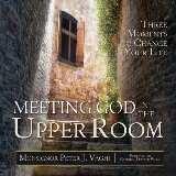 Meeting God in the Upper Room