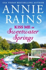 Kiss Me in Sweetwater Springs