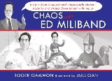Chaos with Ed Miliband