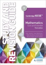 Cambridge IGCSE Mathematics Core and Extended Study and Revision Guide 3rd edition
