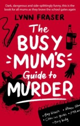 The Busy Mum's Guide to Murder