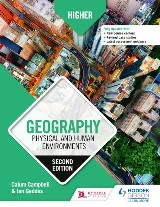 Higher Geography: Physical and Human Environments: Second Edition