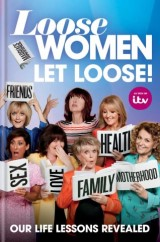 Loose Women: Let Loose!