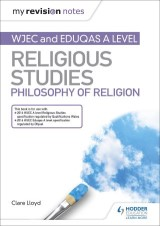 My Revision Notes: WJEC and Eduqas A level Religious Studies Philosophy of Religion