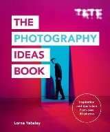 Tate: The Photography Ideas Book