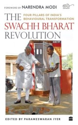The Swachh Bharat Revolution: Four Pillars of India's Behavioural Transformation