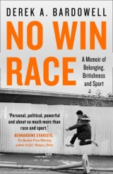 No Win Race: A Story of Belonging, Britishness and Sport