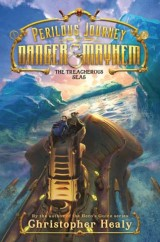 A Perilous Journey of Danger and Mayhem #2: The Treacherous Seas