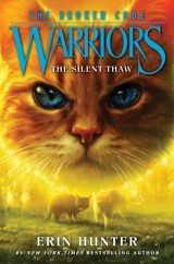 Warriors: The Broken Code #2: The Silent Thaw