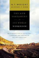The New Testament in Its World Workbook