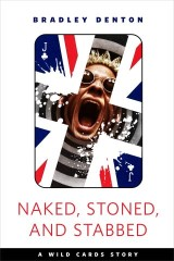 Naked, Stoned, and Stabbed