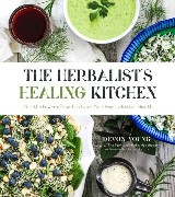 The Herbalist's Healing Kitchen