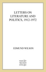 Letters on Literature and Politics, 1912-1972
