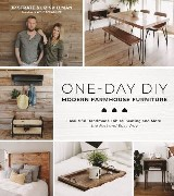 One-Day DIY: Modern Farmhouse Furniture