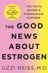 The Good News About Estrogen