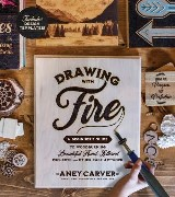 Drawing with Fire