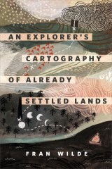 An Explorer's Cartography of Already Settled Lands