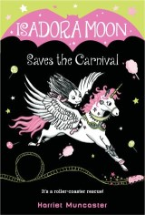 Isadora Moon Saves the Carnival