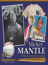 Mickey Mantle - Memories and Memorabilia