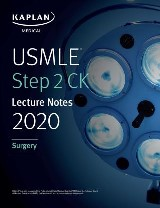 USMLE Step 2 CK Lecture Notes 2020: Surgery
