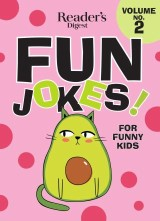 Reader's Digest Fun Jokes for Funny Kids Vol. 2