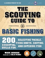The Scouting Guide to Basic Fishing: An Officially-Licensed Boy Scouts of America Handbook
