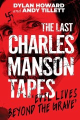 The Last Charles Manson Tapes