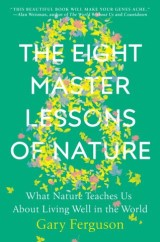 The Eight Master Lessons of Nature