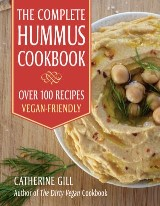 The Complete Hummus Cookbook