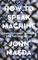 How to Speak Machine