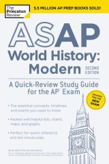 ASAP World History: Modern, 2nd Edition: A Quick-Review Study Guide for the AP Exam