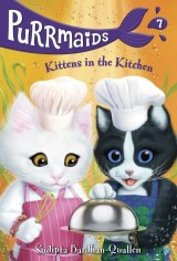 Purrmaids #7: Kittens in the Kitchen