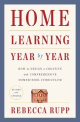 Home Learning Year by Year, Revised and Updated