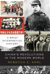 China's Revolutions in the Modern World