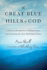 The Great Blue Hills of God