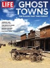 LIFE Ghost Towns