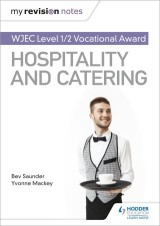 My Revision Notes: WJEC Level 1/2 Vocational Award in Hospitality and Catering