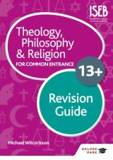 Theology Philosophy and Religion for 13+ Revision Guide