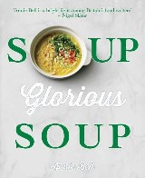 Soup, Glorious Soup
