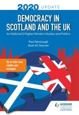 Democracy in Scotland and the UK 2020 Update: for National 5/Higher Modern Studies and Politics