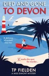 Died and Gone to Devon (A Miss Dimont Mystery, Book 4)