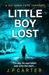 Little Boy Lost (A DCI Anna Tate Crime Thriller, Book 3)
