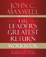 The Leader's Greatest Return Workbook