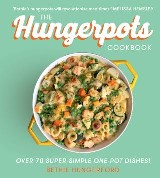 The Hungerpots Cookbook: Over 70 super-simple one-pot dishes!