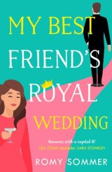 My Best Friend's Royal Wedding (The Royal Romantics, Book 5)